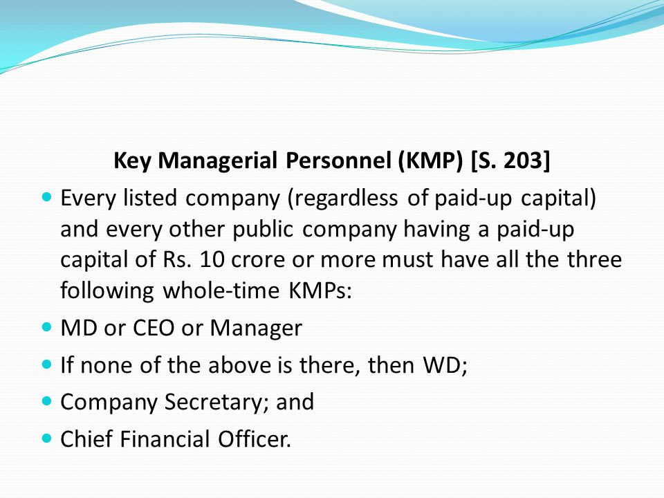 Key Managerial Personnel (KMP) [S. 203]